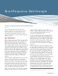 Board Perspectives: Risk Oversight, issue 47 -  Is your company exposed to the right risks?