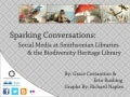 Sparking Conversations: Social Media at the Smithsonian Libraries and the Biodiversity Heritage Library