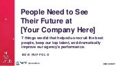 People Need to See Their Future at [Your Company Here]