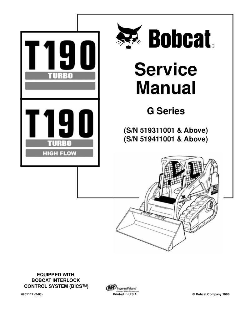 Bobcat t190 compact track loader service repair manual sn
