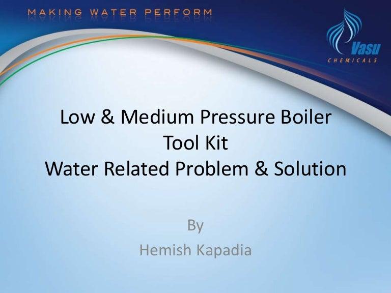 Low & Medium Pressure Boiler Water Trouble Shooting Guide