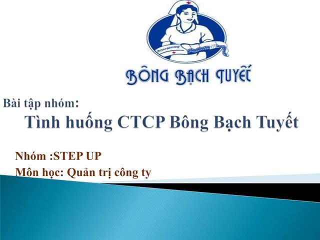 Tình huống QTCT - Bông Bạch Tuyết
