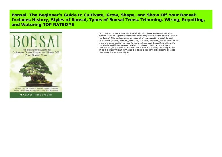 Bonsai The Beginner S Guide To Cultivate Grow Shape And Show Off