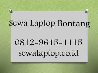 0812 9615-1115, Sewa Laptop Bontang, Pusat Sewa Laptop Bontang,