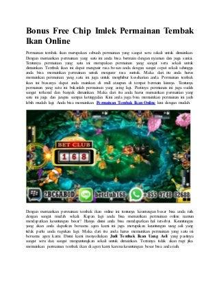 Bonus free chip imlek permainan tembak ikan online