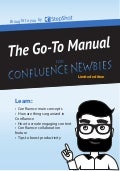 The Go-To Manual for Confluence Newbies
