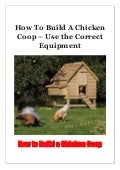 How To Build A Chicken Coop - Use the Correct Equipment
