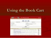 Using the Book Cart