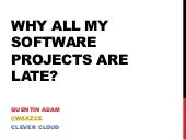 Why all my software projects are late?