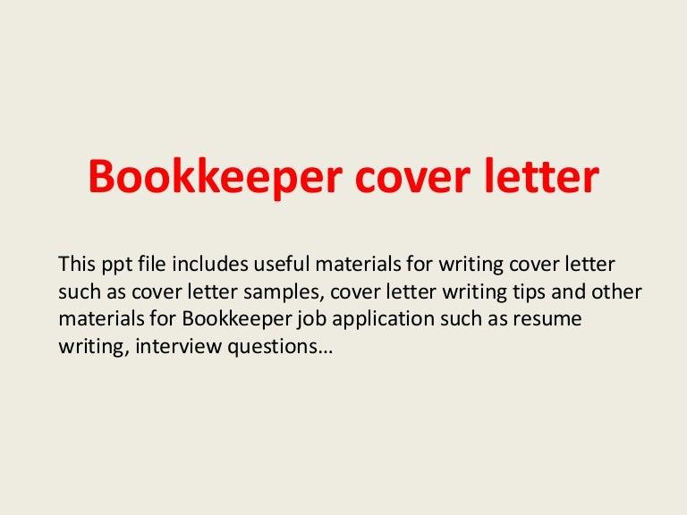 bookkeepercoverletter-140221184147-phpapp02-thumbnail-4.jpg?cb=1393008131