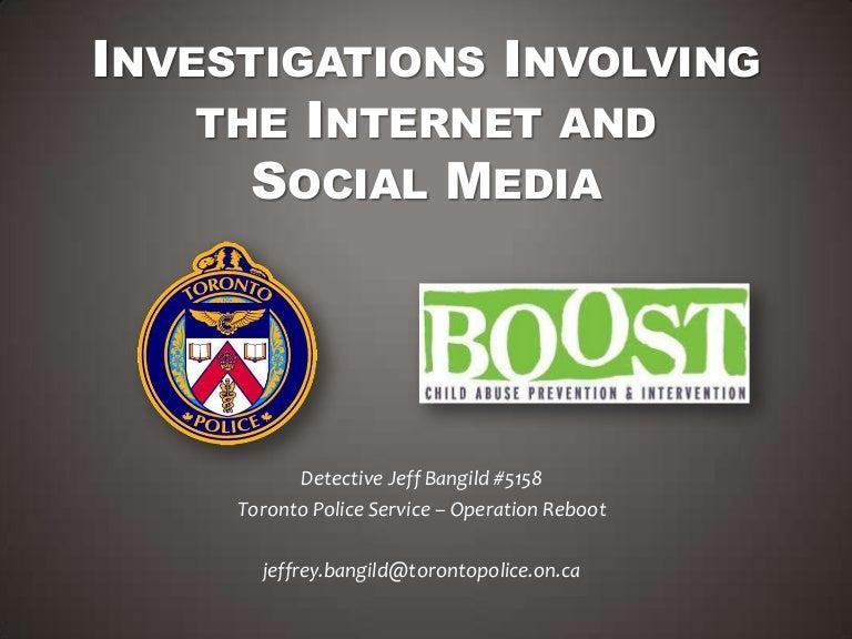 Social Media For Investigations By Detective Jeff Bangild Toronto Pol…