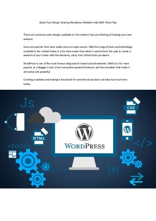 Boost Your Design Develop WordPress Website India With These Tips