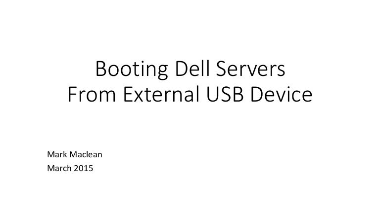 Dell servers Booting from local usb & v media - using either