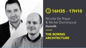 "La Duck Conf - ""The Boring Architecture"""