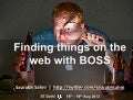 Finding things on the web with Yahoo! BOSS: IIT Delhi