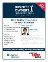 Business Owners Speaker Series - How To Use Facebook For Business