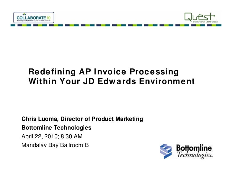 Create Invoice For Free Excel Ap Invoice Processing For Jd Edwardsbottomline Technologies On Line Invoice Word with Online Receipt Creator  Gdc Receipt