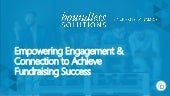 Empowering Engagement and Connection to Achieve Fundraising Success