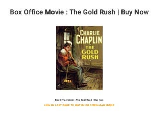 Box Office Movie : The Gold Rush - Buy Now