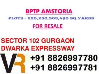 Bptp Amstoria Plots Resale 303 Sq.Yards 'LUTYENS PARK' Facing in Sector 102 Gurgaon 882699780