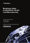 Business-Class Productivity Meets Certified Security: BlackBerry Enterprise Mobility Suite