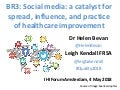 Social media: a catalyst for spread, influence and practice for healthcare improvement