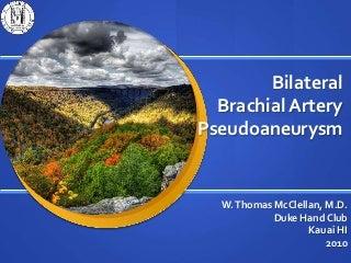 Brachial artery pseudoaneurysm rupture and repair