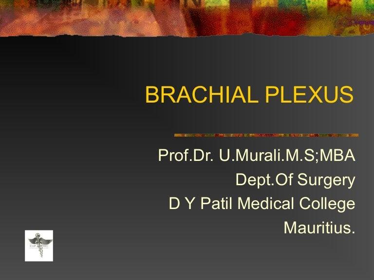 Brachial plexus - Made so Easy