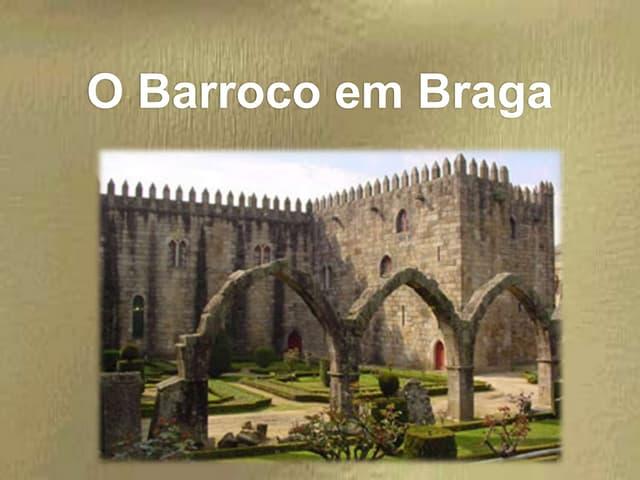 Braga Barroca