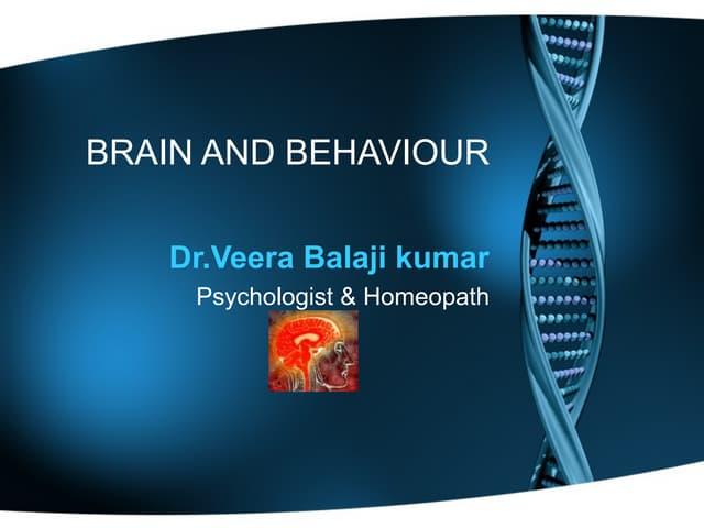 Brain and behaviour   dr vbk