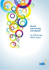 """Brand advertising and digital"" an IAB Europe - White Paper"