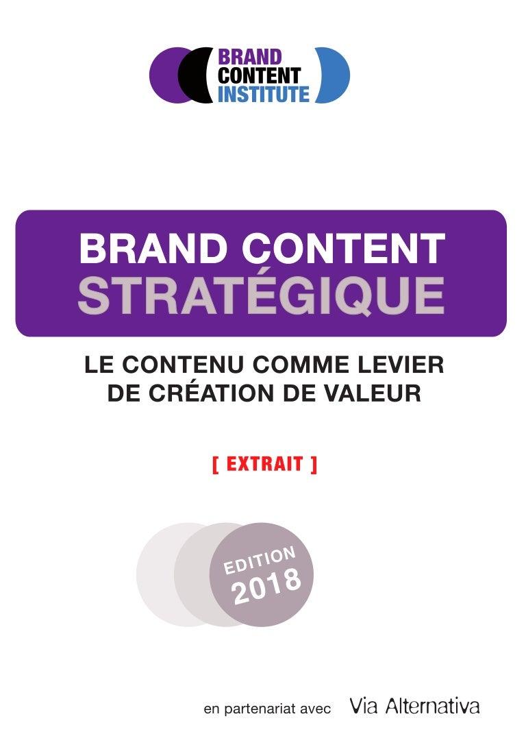 Brand Content Strategique 2018 Extrait Des 80 Premières Pages