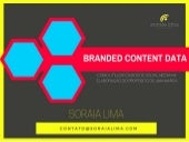 Branded Content Data