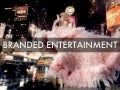 Branded Entertainment 2012-13 work