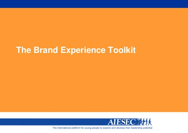 the brand experience toolkit The brand and culture alignment toolkit (bcat) consists of instruments that measure and map the shared perception of your organization's brand and culture, and practical methods that help you apply this information to enhance your performance and accelerate your results.