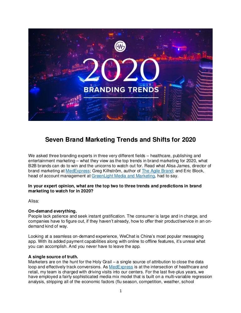 Publishing Trends 2020.Branding Trends 2020 Weinheimer Group Brandmarkable Blog 09