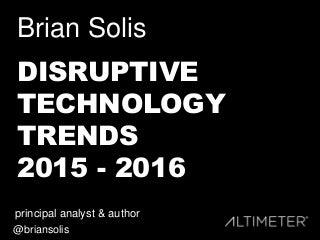 25 Disruptive Technology Trends 2015 - 2016