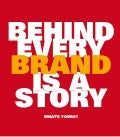 Behind Every Brand is A Story