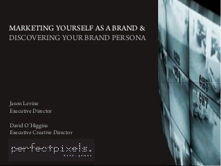 Creating a Brand Persona