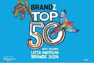 Las marcas más valoradas del 2014 en Latinoamerica - Brandz Top