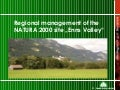 Regional management of the NATURA 2000 site Enns Valley