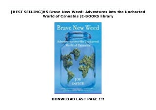 brave-new-weed-adventures-into-the-uncha