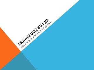 Brayan díaz 804 jm (1)