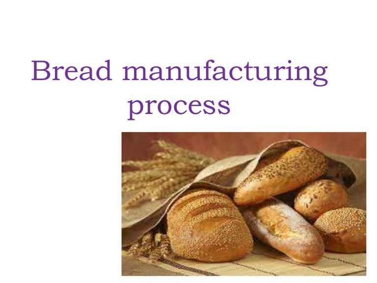 bread manufacturing process work flow process chart work flow process chart work flow process chart work flow process chart