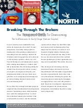 Breaking Through The Broken: The Transparent Guide To Overcoming The Inefficiencies In Early Stage Venture Capital.