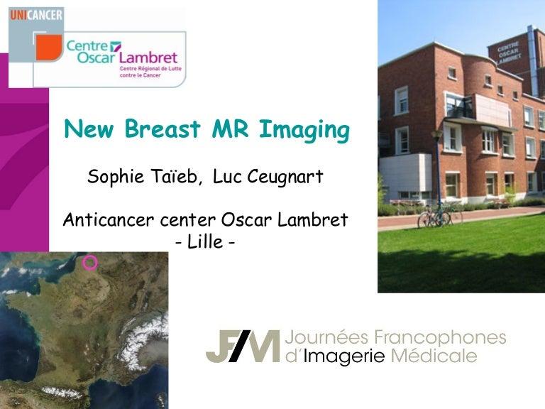 Breast imaging breast mri s taieb