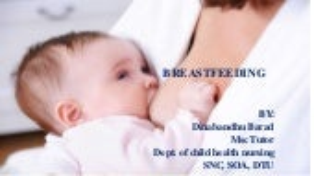 Breastfeeding (CHILD HEALTH NURSING)