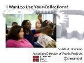I Want to Use Your Collections, CHIM Forum
