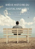 Breve histoire-digital-analytics-par-brice-bottegal