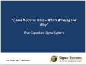 Cable MSO's vs Telco-Who's Winning and Why